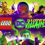 Review | LEGO DC Super Villians